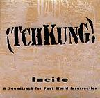 Incite: A Soundtrack for Post World Insurrection 1. Tuning 2. Khat (NAHHS) 3. Smash Things Up 4. FeralCore 5. Nomadology 6. Tegucigalpa 7. New Earth Rising 8. Picture of the Riotzone 9. New Earth 10. Achmed�s New Nikes (includes video: Chao-wera)
